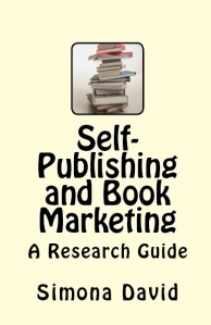 Self-Publishing and Book Marketing by Simona David